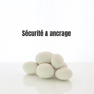 Sécurité & ancrage